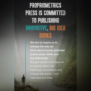 Propriometrics Press
