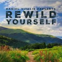 The Modern Day Savage: ReWild Yourself